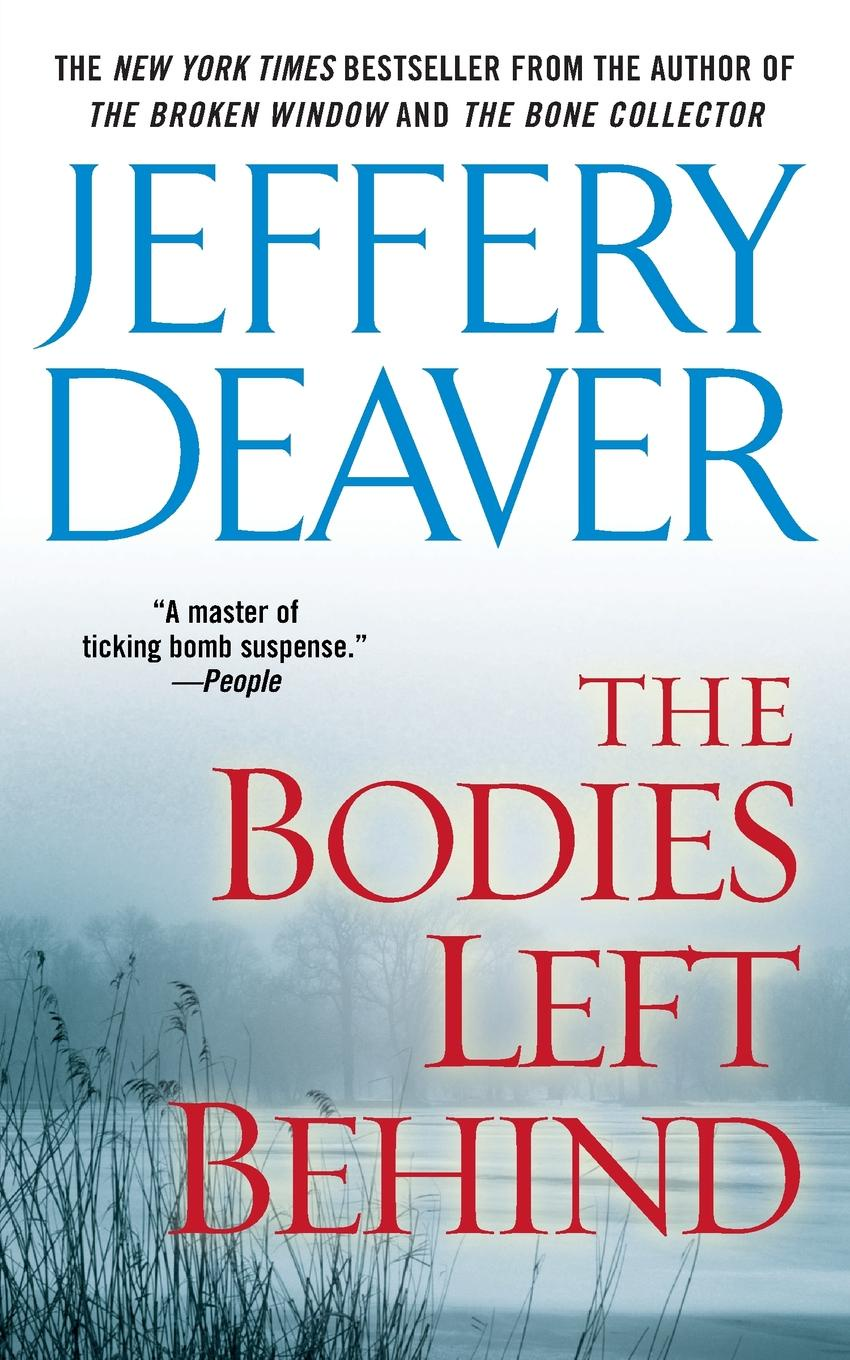 Jeffery Deaver Bodies Left Behind цена