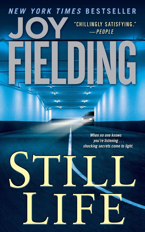 Joy Fielding Still Life стоимость
