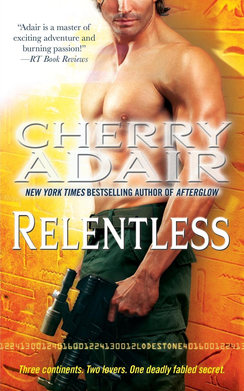 Cherry Adair Relentless john adair john adair s 100 greatest ideas for smart decision making