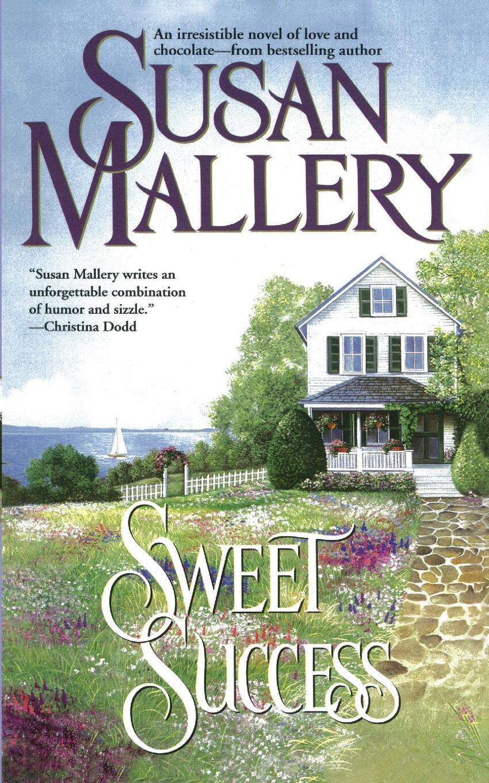 Susan Mallery Sweet Success susan mallery desert rogues part 1