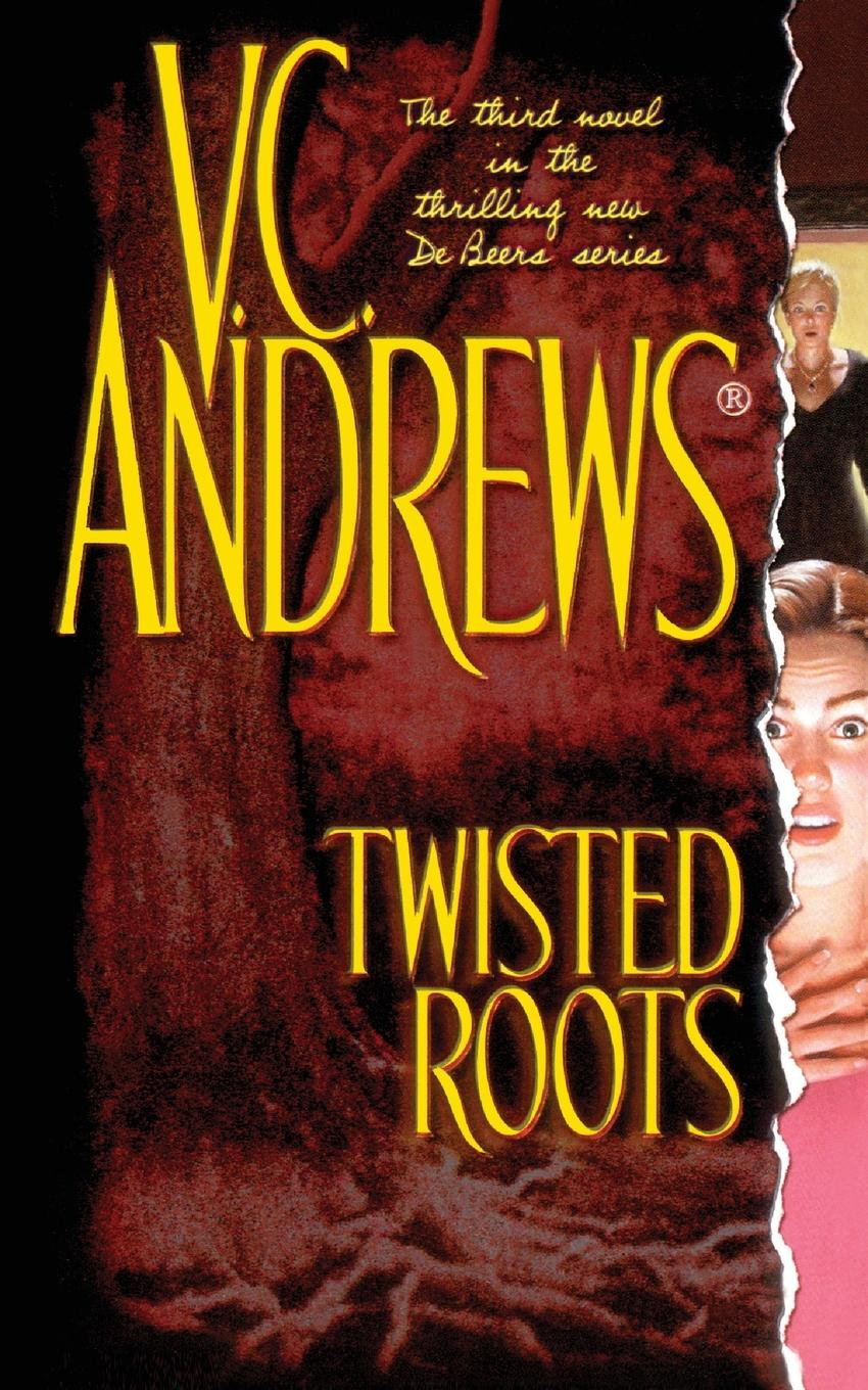 V. C. Andrews Twisted Roots h c johnson twisted faith
