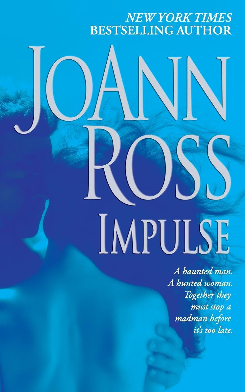 JOANN ROSS IMPULSE