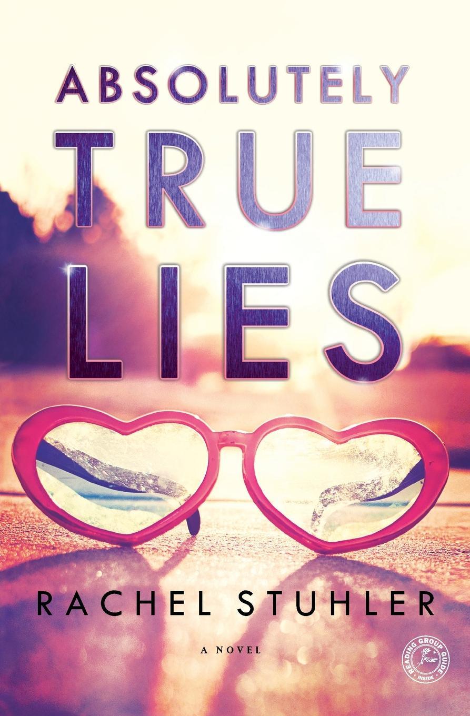 Rachel Stuhler Absolutely True Lies rachel green white lies