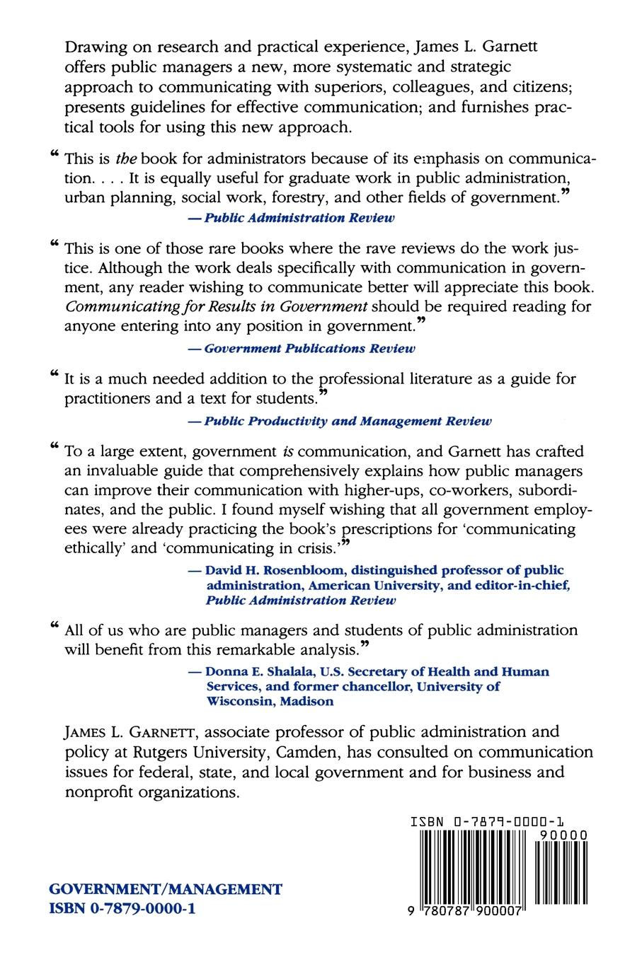 James L. Garnett Communicating for Results in Government. A Strategic Approach Public Managers