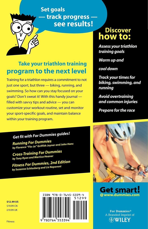цена Allen St John, Allen St John, John St John Triathletes Training Diary for Dummies онлайн в 2017 году