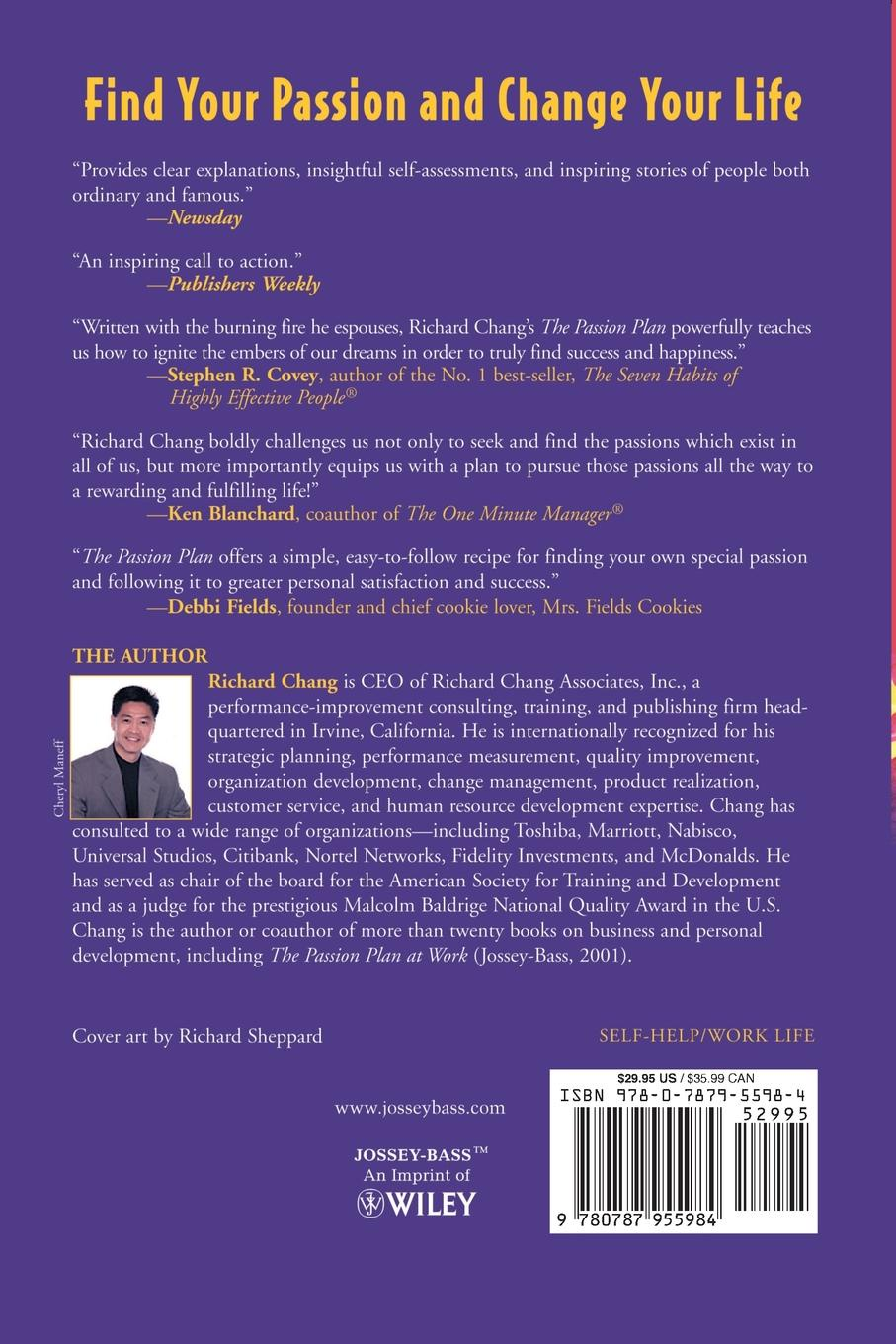 Ken Blanchard, Richard Chang, Louis Chang The Passion Plan. A Step-By-Step Guide to Discovering, Developing, and Living Your Passion richard chang y the passion plan at work building a passion driven organization