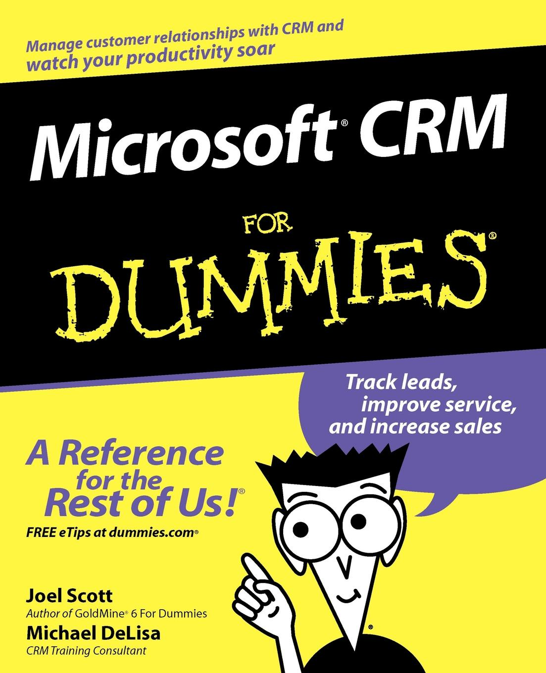 Фото - Joel Scott, Michael DeLisa Microsoft CRM for Dummies michael scott mindwalks