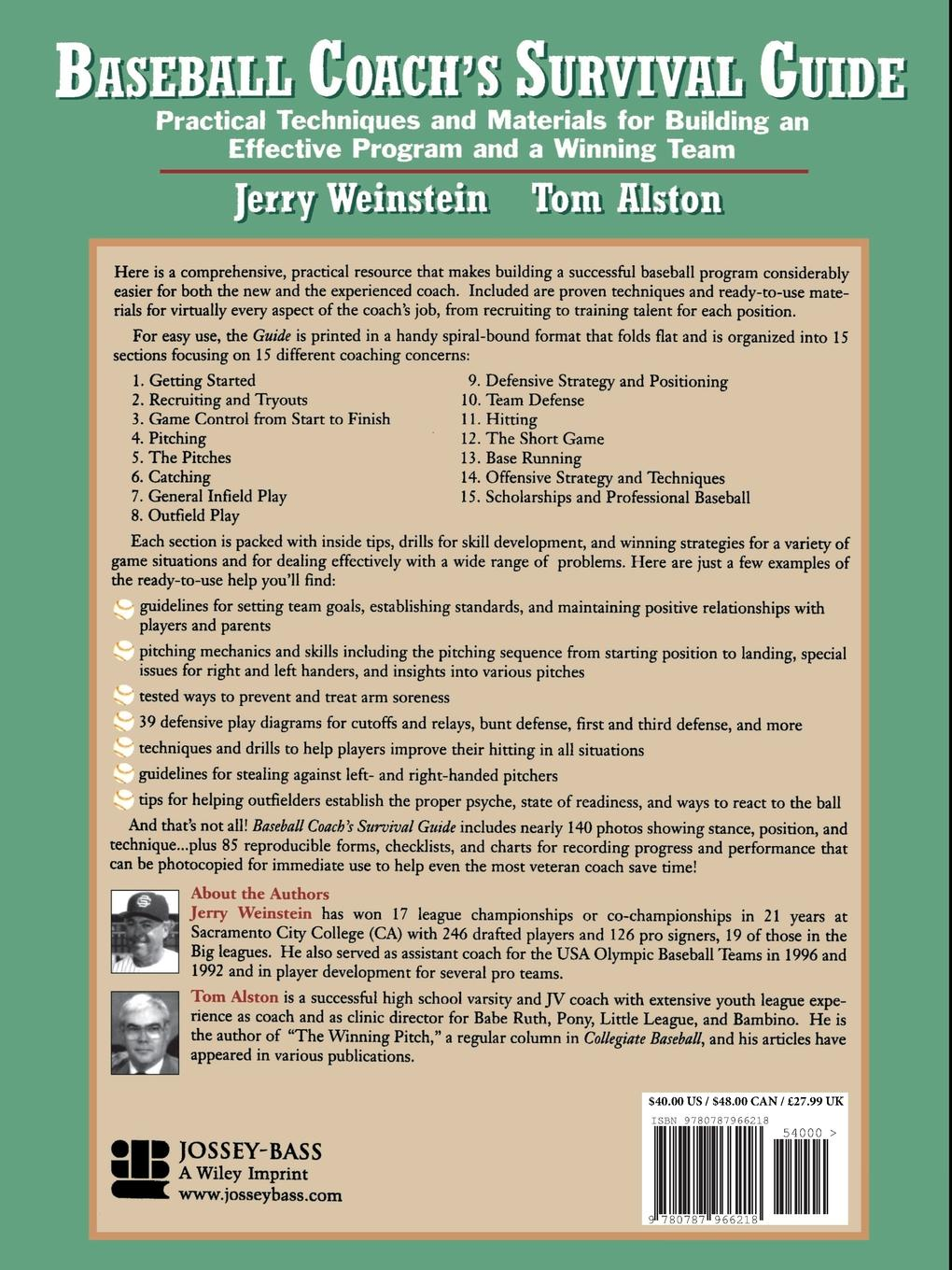 Jerry Weinstein, Tom Alston Baseball Coach's Survival Guide. Practical Techniques and Materials for Building an Effective Program and a Winning Team robert brands f robert s rules of innovation a 10 step program for corporate survival