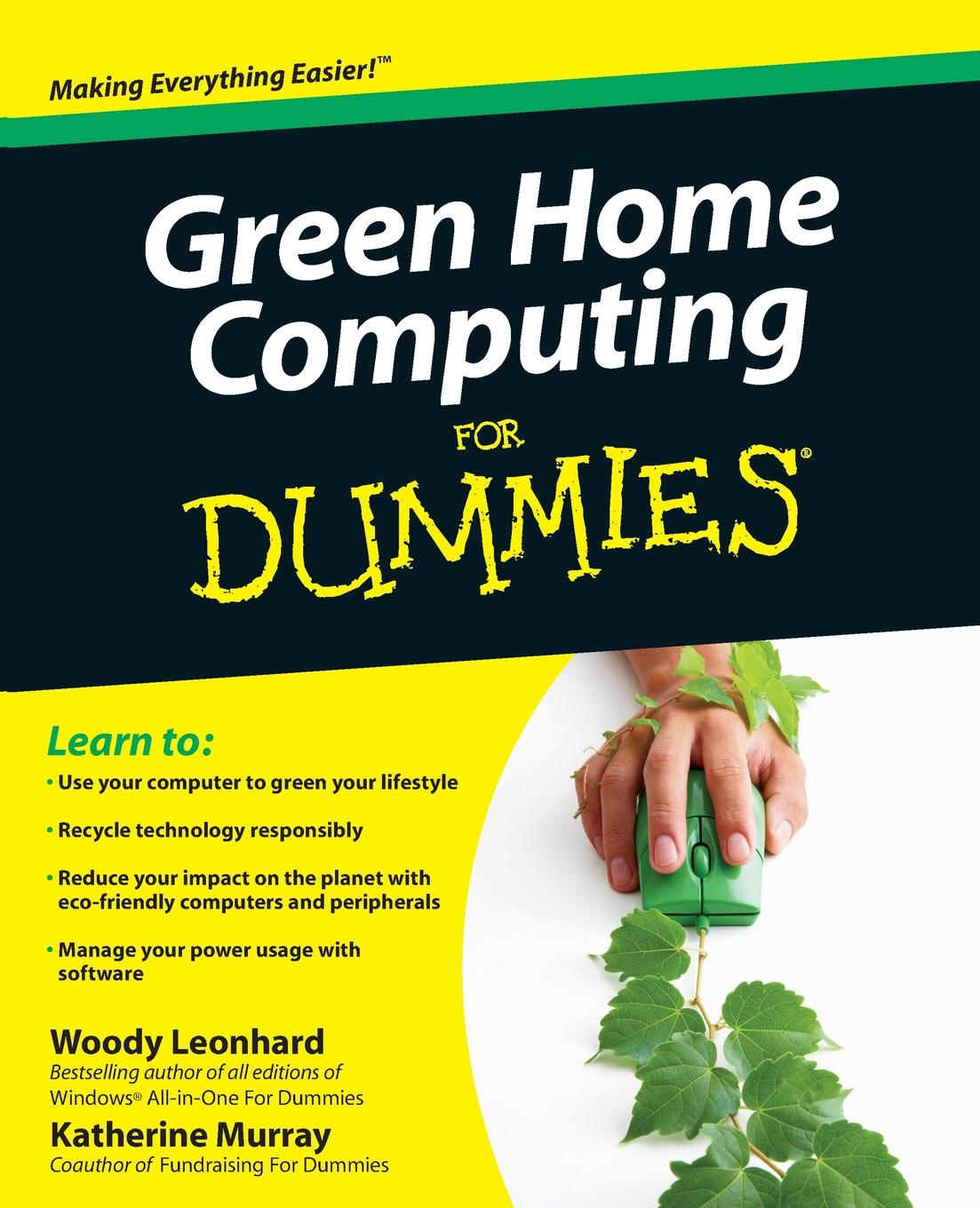 Woody Leonhard, Katherine Murray Green Home Computing for Dummies printio индеец чикаго блэкхокс