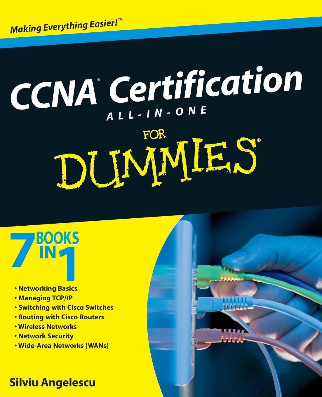 Angelescu CCNA Certification AIO For Dummies silviu angelescu ccna certification all in one for dummies