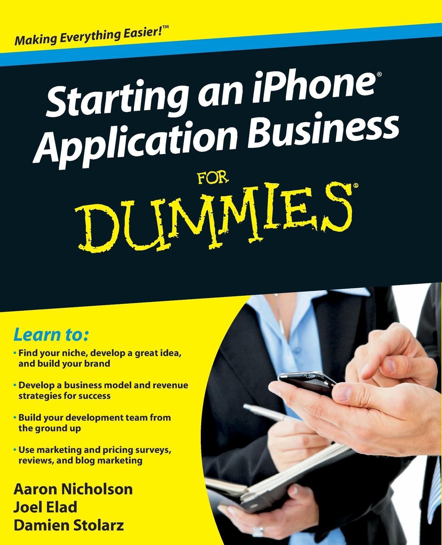 Elad, Nicholson, Stolarz Starting an iPhone App Biz FD jon gordon stolarz