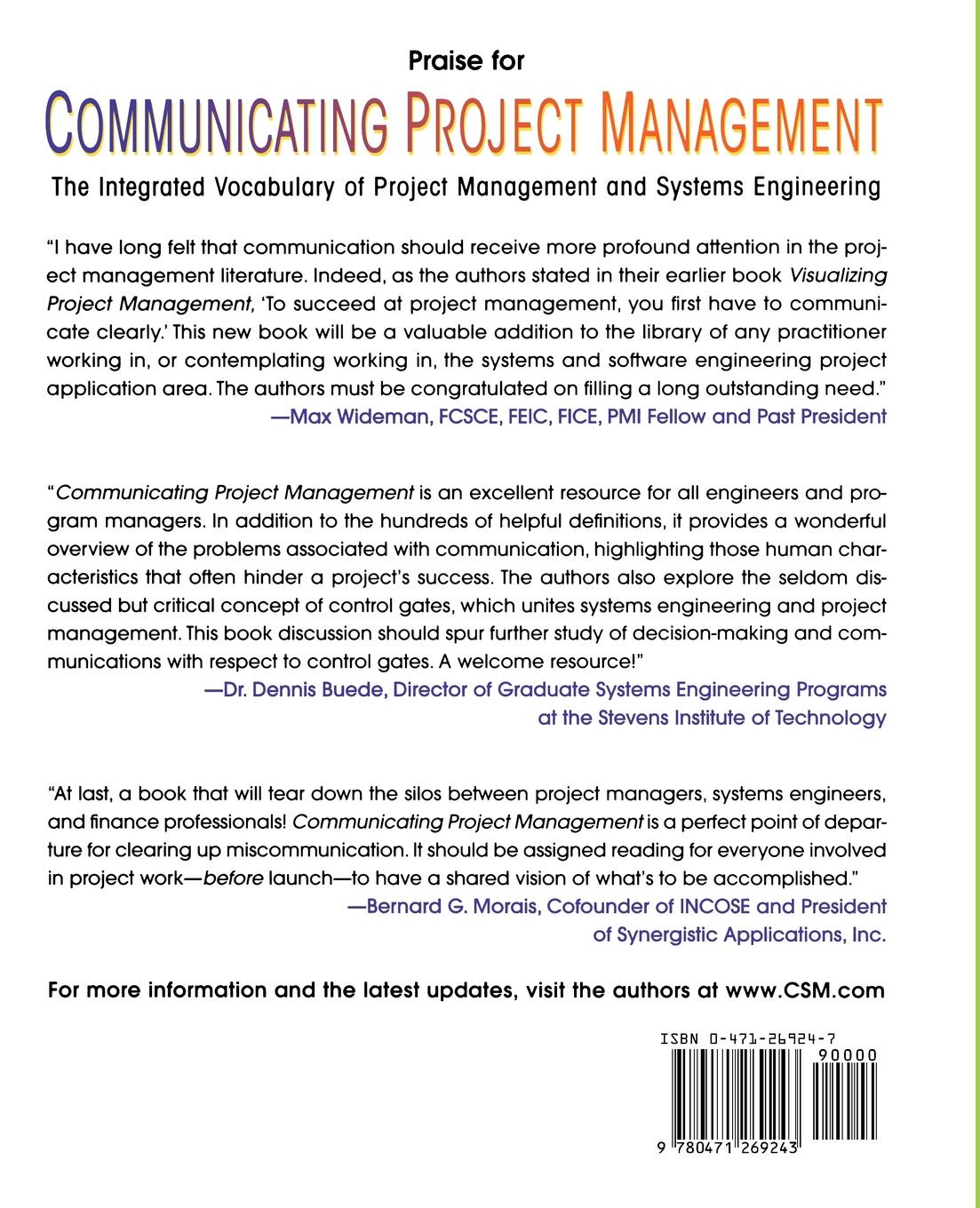 Hal Mooz, Kevin Forsberg, Howard Cotterman Communicating Project Management. The Integrated Vocabulary of Project Management and Systems Engineering