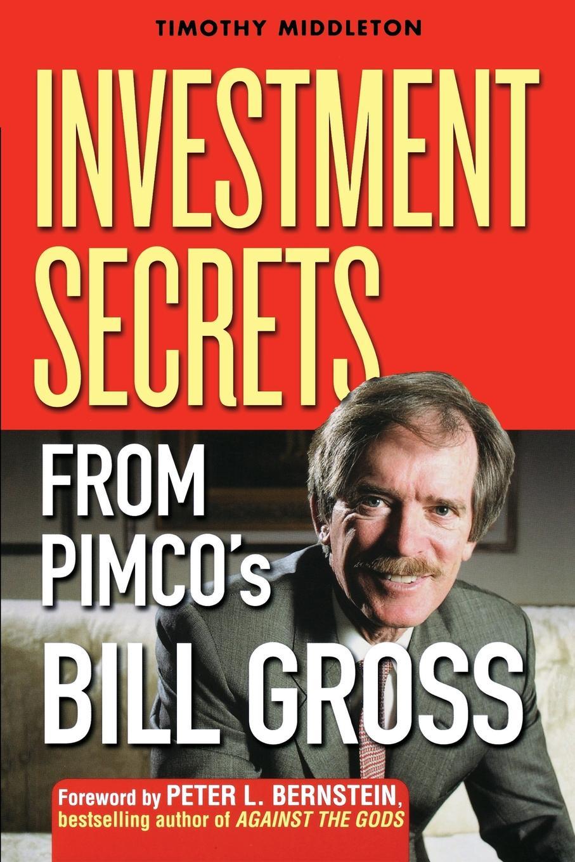 Timothy Middleton Investment Secrets from PIMCO's Bill Gross недорго, оригинальная цена