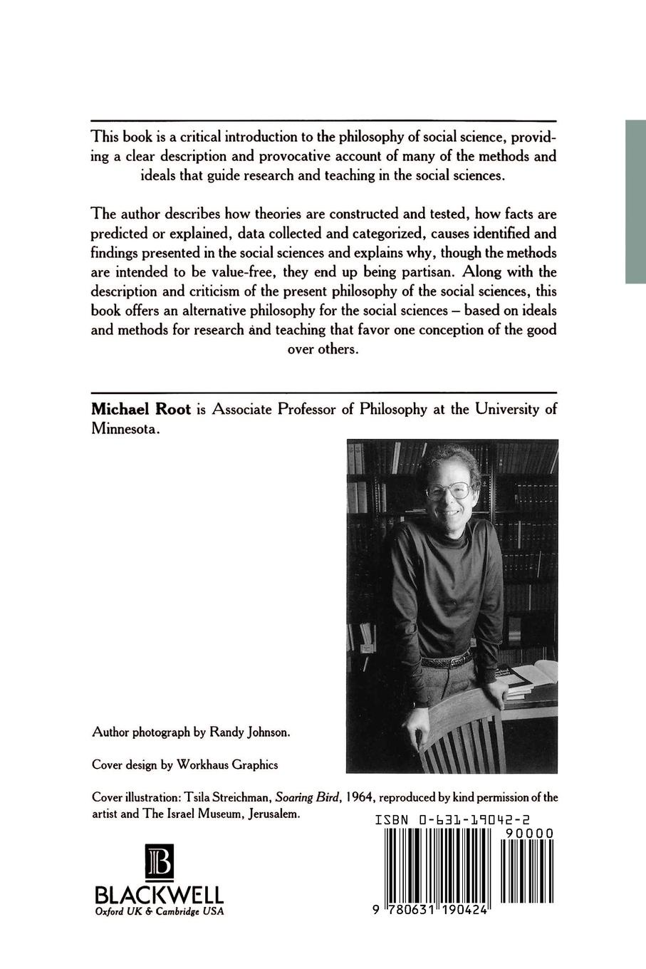 Michael Root Philosophy of Social Science. The Methods, Ideals, and Politics Inquiry