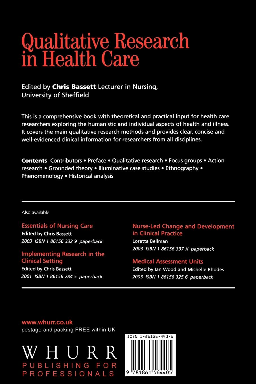 Bassett Qualitative Research in Health Care nigel king interviews in qualitative research