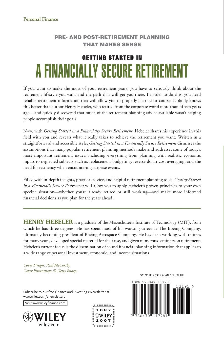 Henry K. Hebeler Getting Started in a Financially Secure Retirement jeffrey rattiner h getting started as a financial planner
