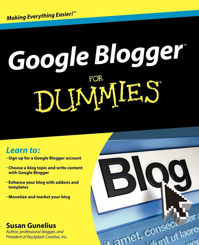 Susan Gunelius Google Blogger for Dummies susan mccullough beagles for dummies