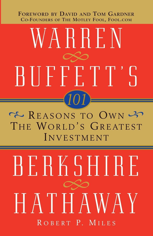 "101 Reasons to Own the World's Greatest Investment. Warren Buffett's Berkshire Hathaway Книга""101 Reasons to Own the World's Greatest..."