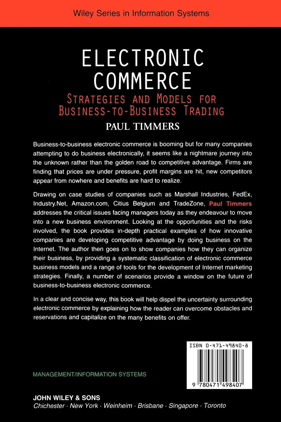Paul Timmers, Timmers Electronic Commerce. Strategies and Models for Business-To-Business Trading