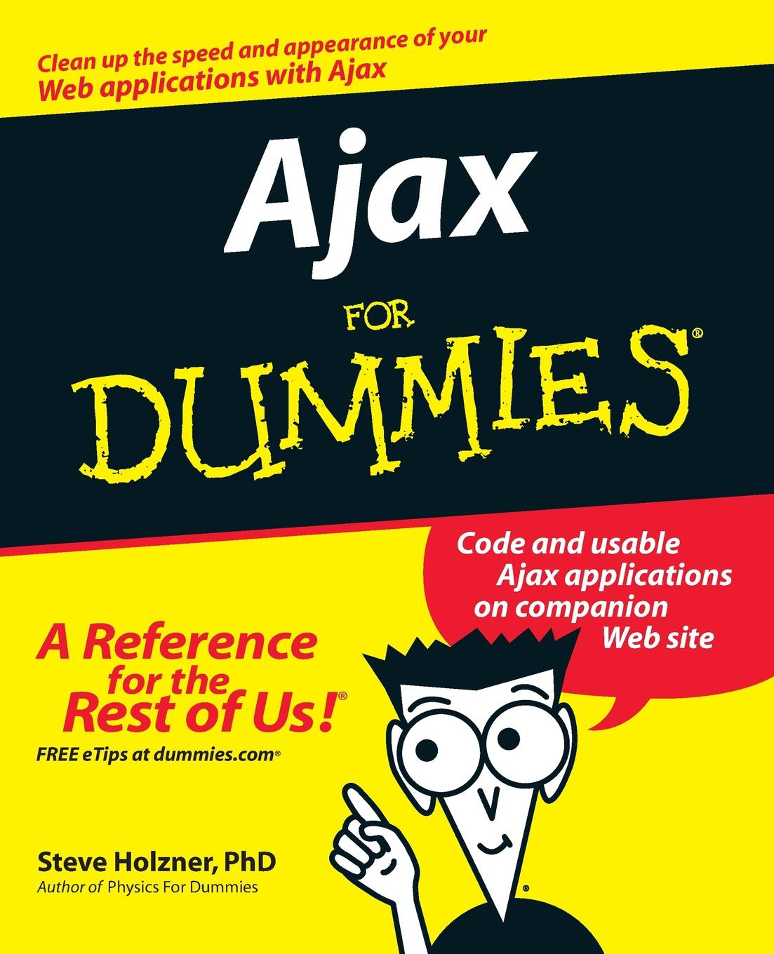 Holzner Ajax For Dummies steven holzner quantum physics workbook for dummies