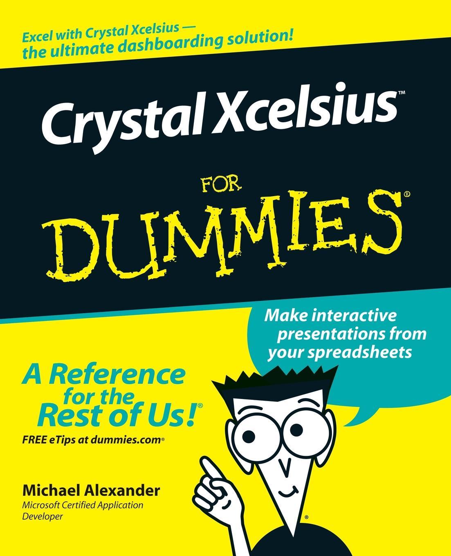 Alexander Crystal Xcelsius For Dummies elizabeth clark flirting for dummies