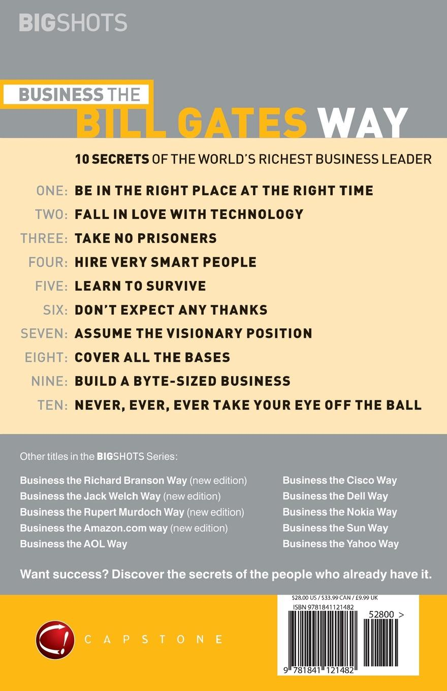 Des Dearlove, Dearlove, Dez Dearlove Big Shots, Business the Bill Gates Way. 10 Secrets of the World's Richest Business Leader bill flanagan bill flanigan u2 at the end of the world