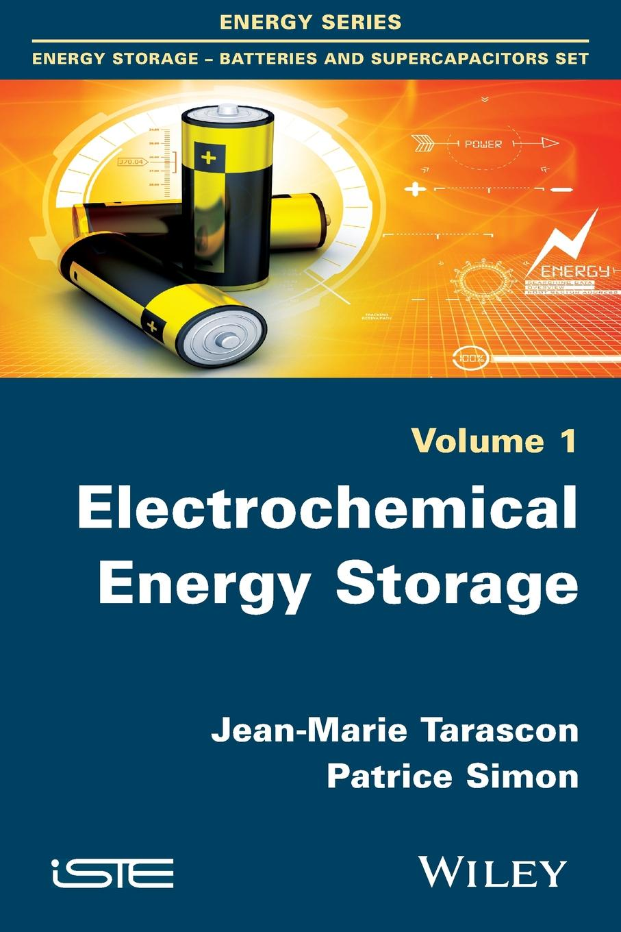 Jean-Marie Tarascon, Patrice Simon Electrochemical Energy Storage electrochemical devices