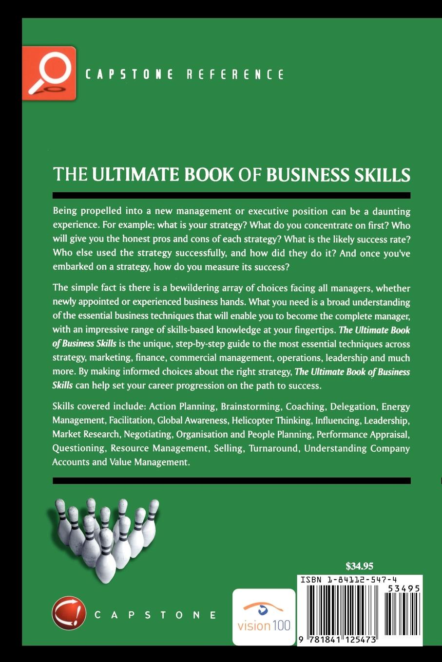 Laura Brown, Tony Grundy, Grundy The Ultimate Book of Business Skills. The 100 Most Important Techniques for Being Successful in Business dee blick the ultimate small business marketing book