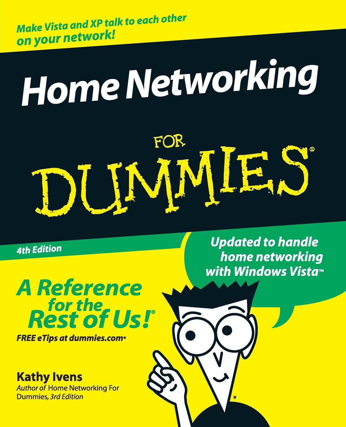 Ivens Home Networking For Dummies 4e corey sandler aarp ereaders for dummies