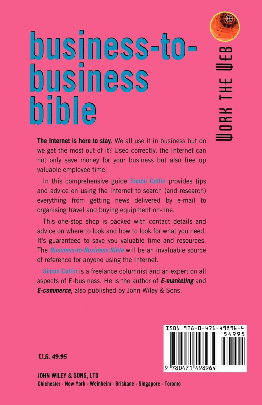 Simon Collin, S. M. H. Collin Work the Web, Business-To-Business Bible