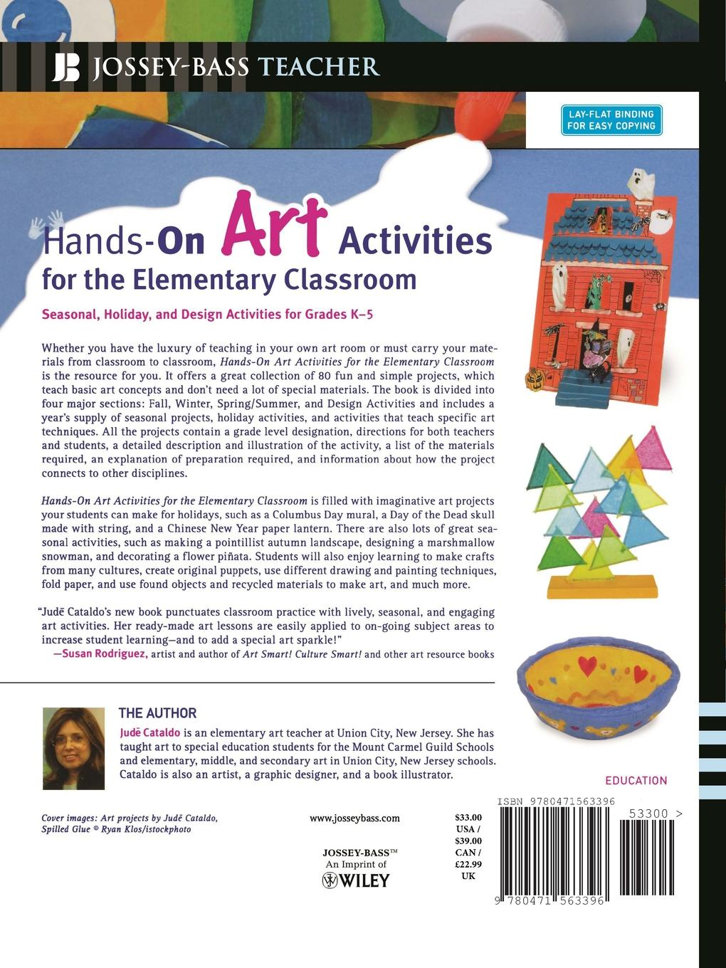 Jude Cataldo Hands-On Art Activities for the Elementary Classroom. Seasonal, Holiday, and Design Activities for Grades K-5 erin muschla teaching the common core math standards with hands on activities grades 6 8