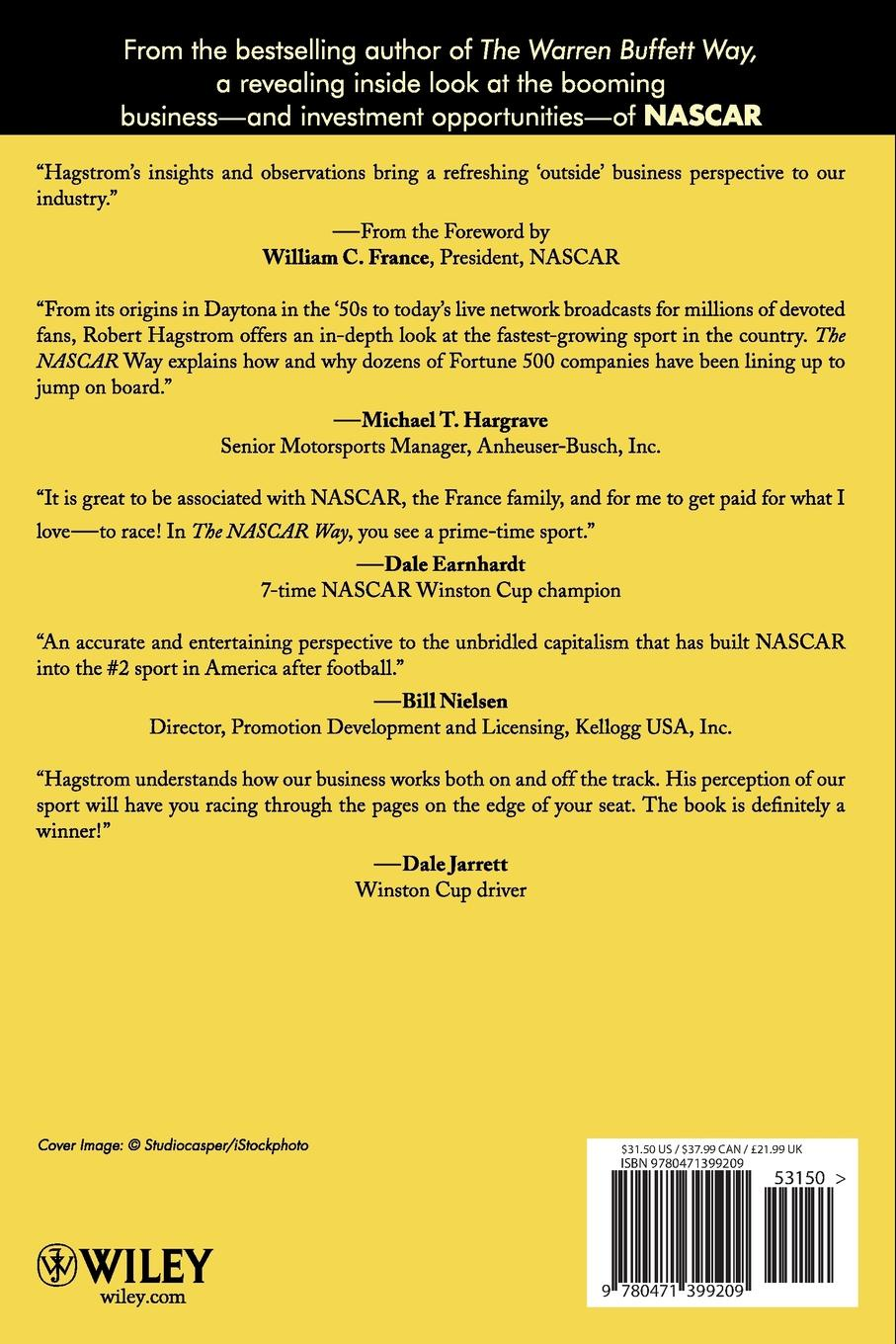 Robert G. Hagstrom, Hagstrom The NASCAR Way. The Business That Drives the Sport robert hagstrom g the essential buffett timeless principles for the new economy