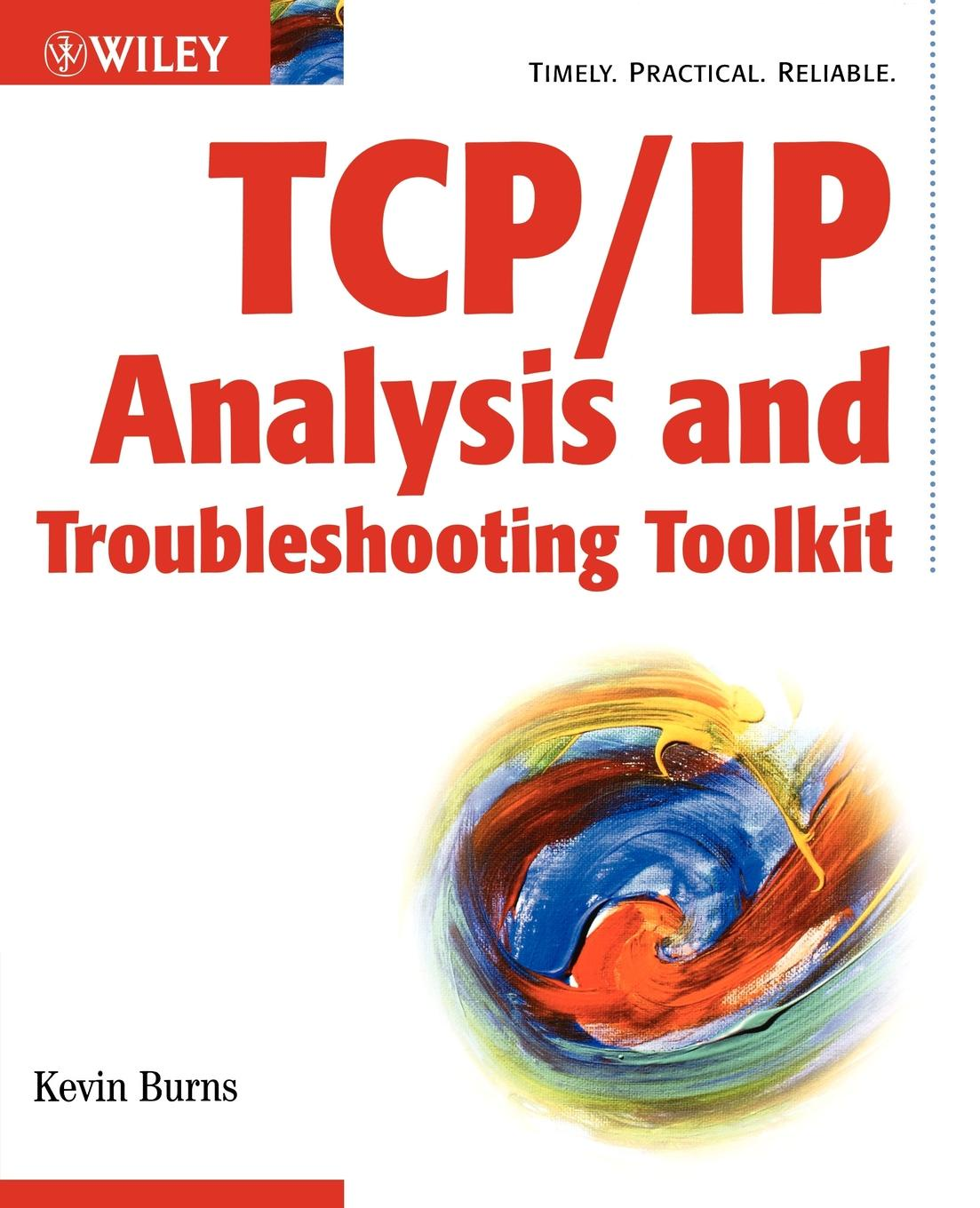 Kevin Burns TCPIP Analysis and Troubleshooting Toolkit