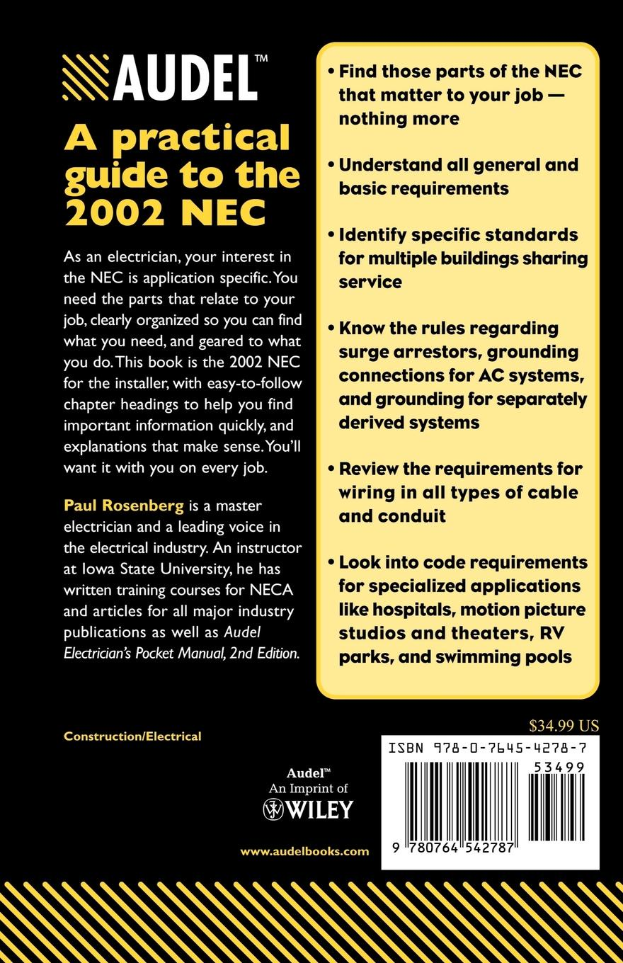 Paul Rosenberg Installation Requirements of the 2002 National Electrical Code paul rosenberg audel guide to the 2011 national electrical code all new edition