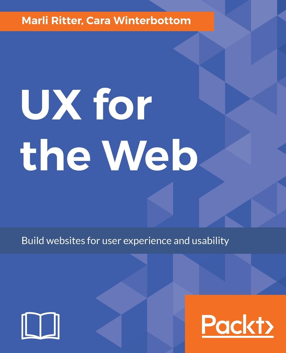 Marli Ritter, Cara Winterbottom UX for the Web donald chesnut ux for dummies