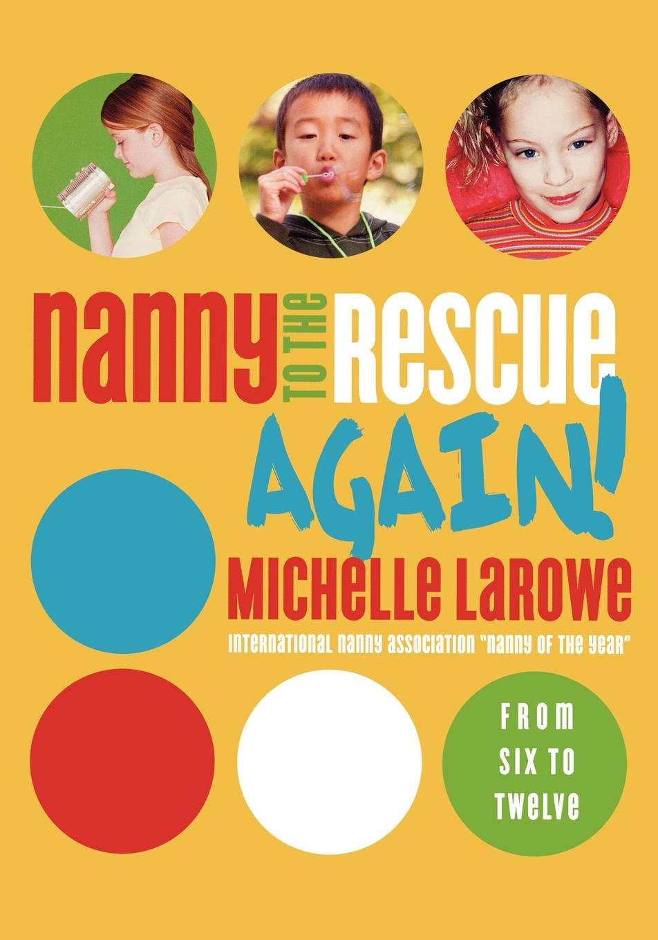 Michelle LaRowe Nanny to the Rescue Again! mrs pepperpot to the rescue