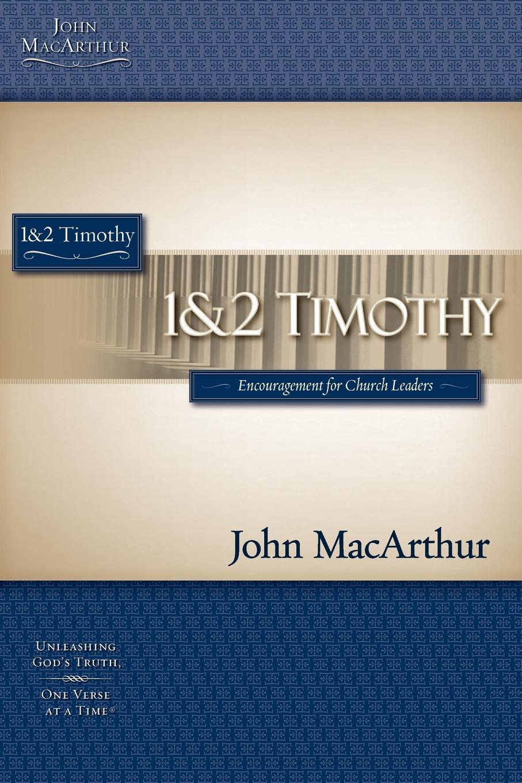 John MacArthur 1 & 2 Timothy