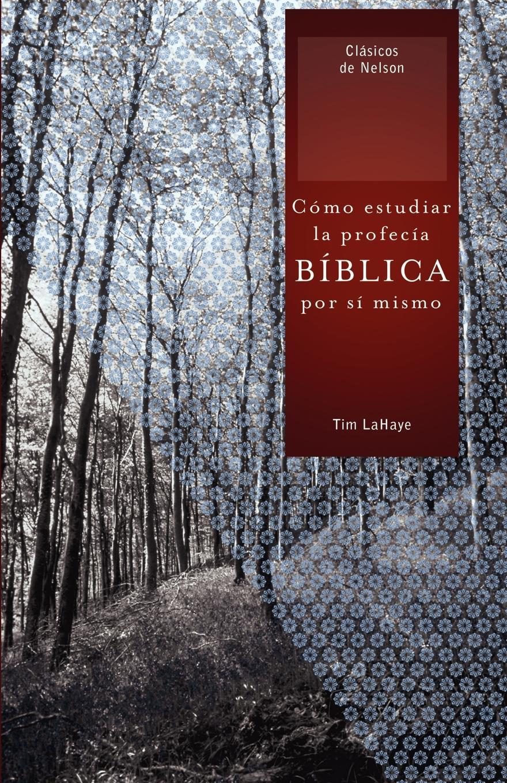 Tim LaHaye Como Estudiar la Profecia Biblica Por Si Mismo . Understanding Bible Prophecy for Yourself mismo ремень