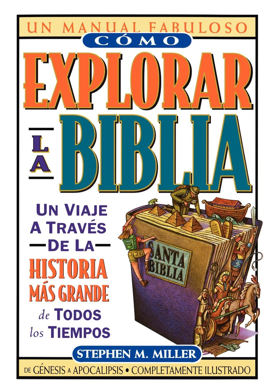 Stephen M. Miller, Grupo Nelson Como Explorar La Biblia stephen miller a game of soldiers