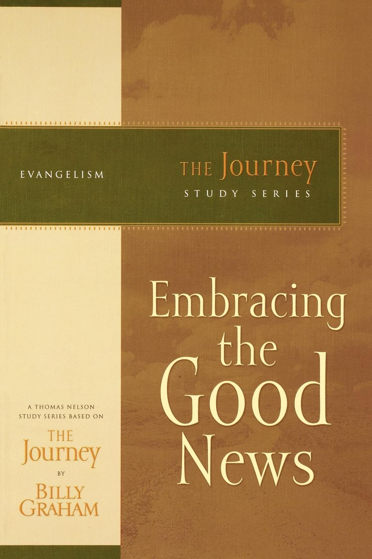 Billy Graham Embracing the Good News news