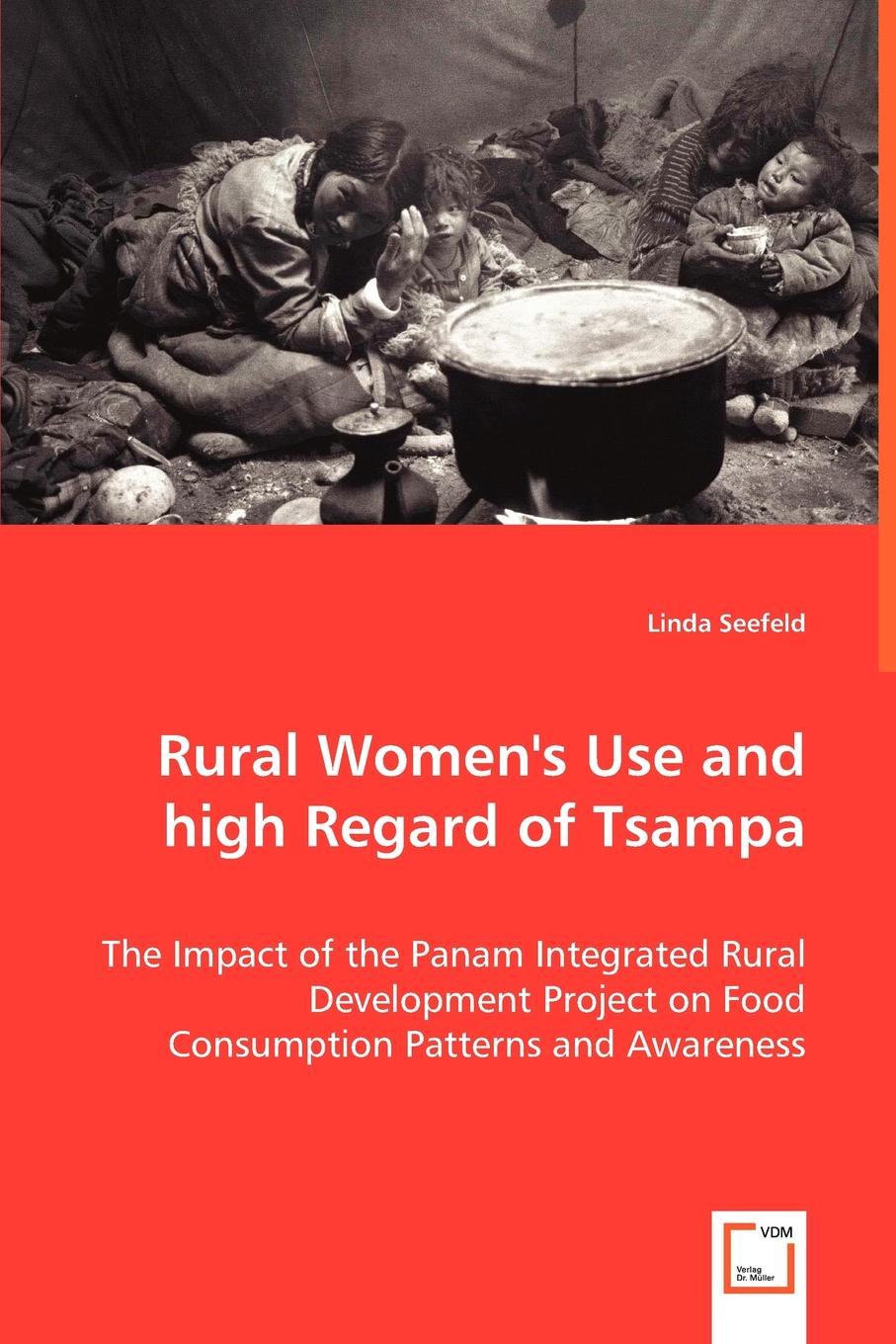 Linda Seefeld Rural Women's Use and high Regard of Tsampa entrepreneurial orientations of rural women
