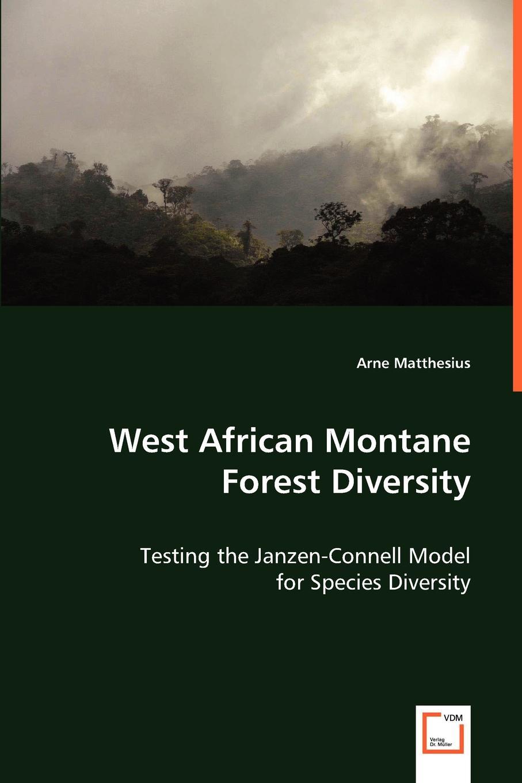 купить Arne Matthesius West African Montane Forest Diversity по цене 8114 рублей
