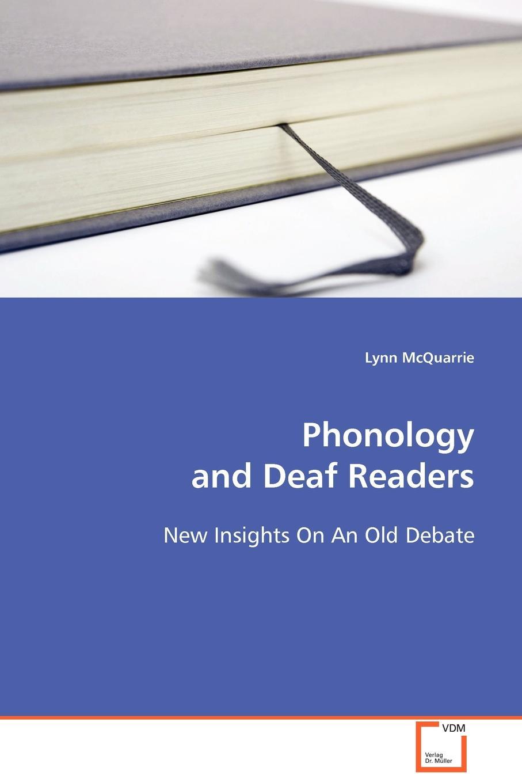 Lynn McQuarrie Phonology and Deaf Readers mehmet yavas applied english phonology