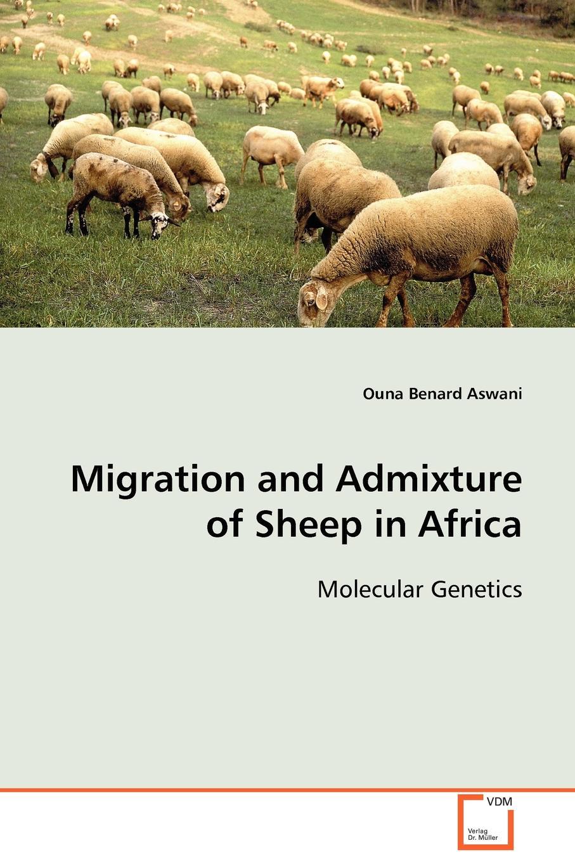 Ouna Benard Aswani Migration and Admixture of Sheep in Africa fasciolosis in sheep