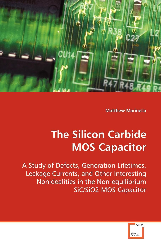 Matthew Marinella The Silicon Carbide MOS Capacitor irfp4568 ir to247 mos 150v171a