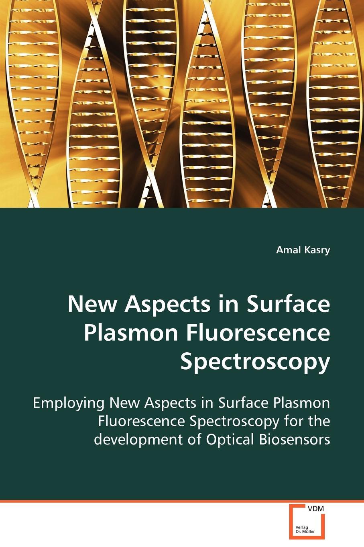 все цены на Amal Kasry New Aspects in Surface Plasmon Fluorescence Spectrocospy онлайн