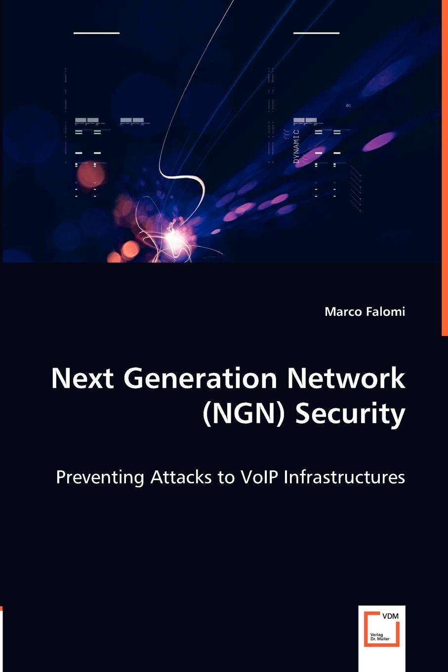 Marco Falomi Next Generation Network (NGN) Security
