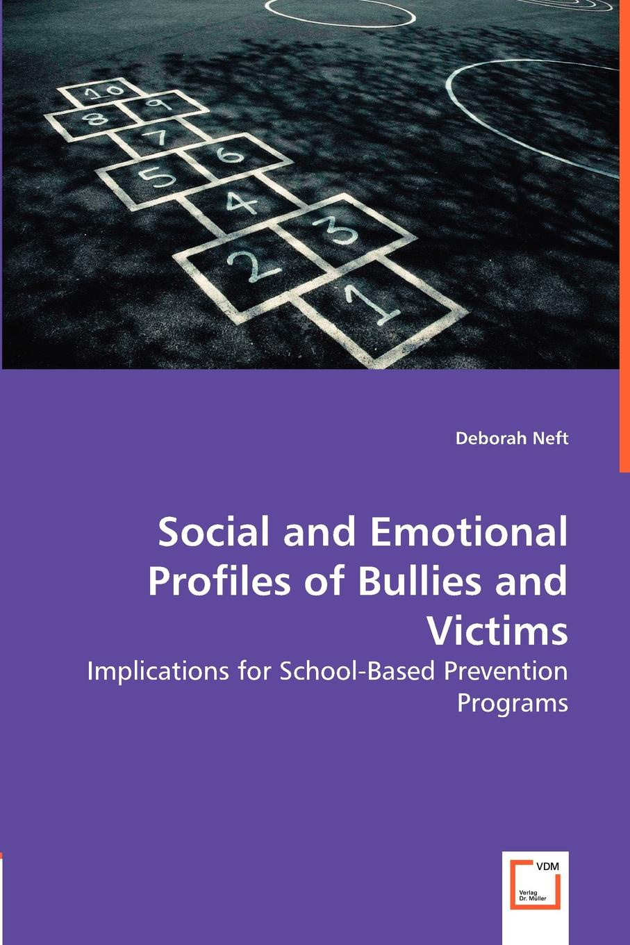 Deborah Neft Social and Emotional Profiles of Bullies and Victims stephen cosgrove pickles and the p flock bullies