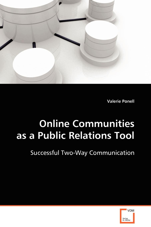 Valerie Ponell Online Communities as a Public Relations Tool building non profit communities online