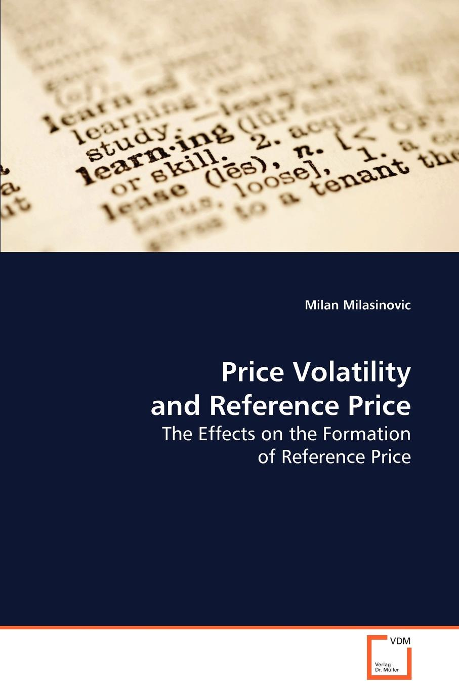 Milan Milasinovic Price Volatility and Reference Price belay belete anjullo and ayele taye the determinants of domestic price volatility for cereals in ethiopia